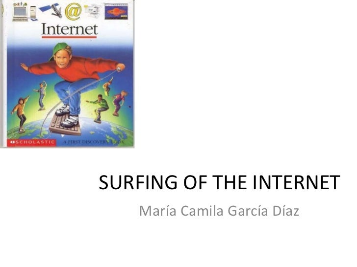 Surfing of the internet