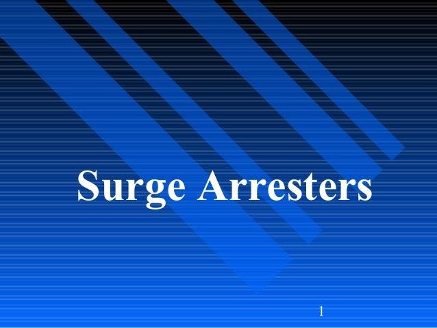 1 Surge Arresters