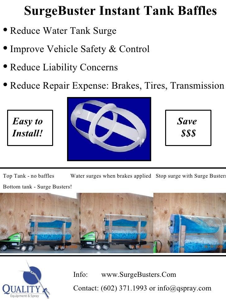 <ul><li>SurgeBuster Instant Tank Baffles </li></ul><ul><li>Reduce Water Tank Surge </li></ul><ul><li>Improve Vehicle Safet...