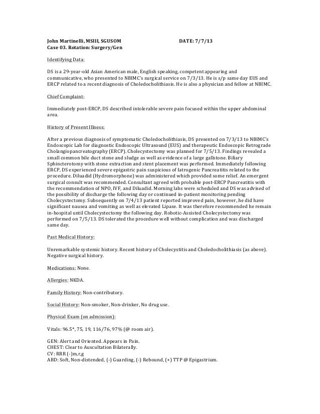 John  Martinelli,  MSIII,  SGUSOM           DATE:  7/7/13   Case  03.  Rotation:  Surgery/Gen   ...