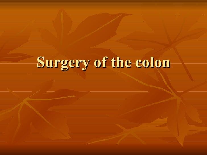 Surgery of the colon
