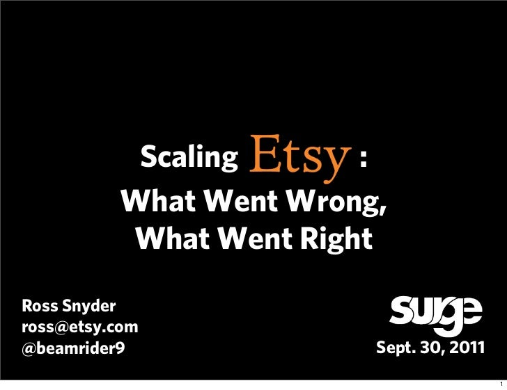 Scaling Etsy: What Went Wrong, What Went Right