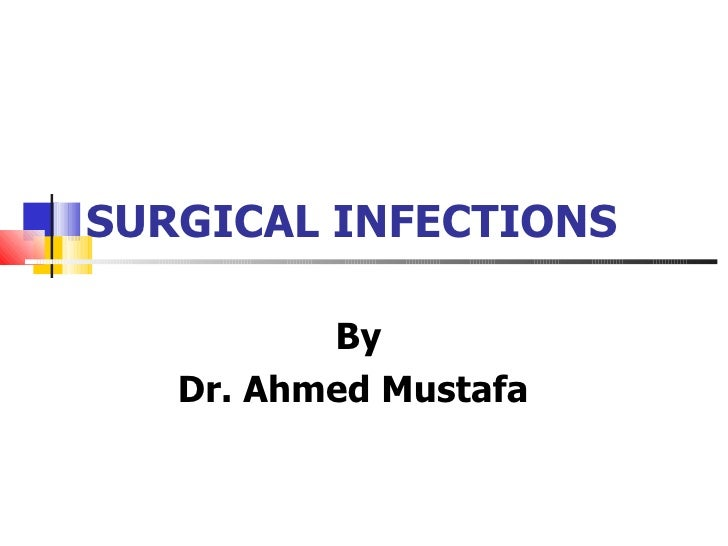 Surgical infections Control