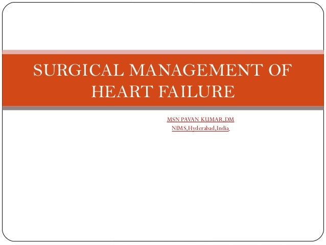 Surgical management of heart failure