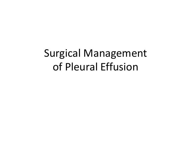 Surgical Management  of Pleural Effusion
