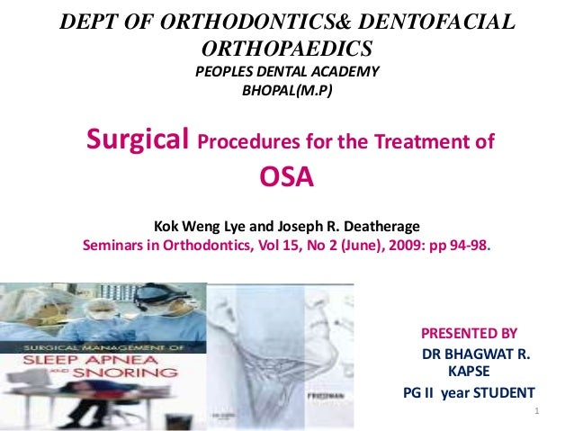DEPT OF ORTHODONTICS& DENTOFACIAL ORTHOPAEDICS PEOPLES DENTAL ACADEMY BHOPAL(M.P)  Surgical Procedures for the Treatment o...