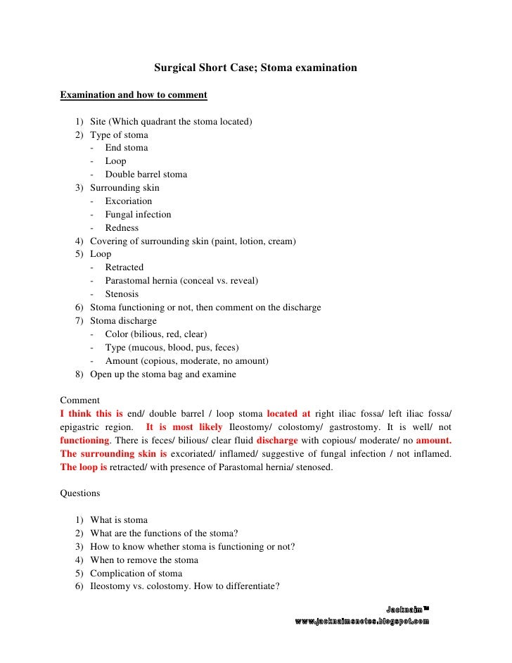 Surgical Short Case; Stoma examinationExamination and how to comment   1) Site (Which quadrant the stoma located)   2) Typ...