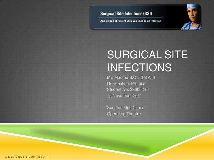 SURGICAL SITE                                        INFECTIONS                                        ME Macrae B.Cur 1et...