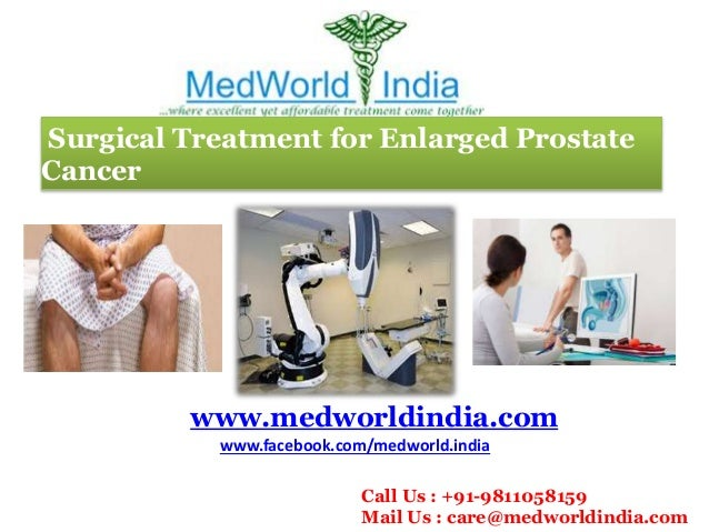 Surgical Treatment for Enlarged Prostate Cancer - Cancer Treatment in India