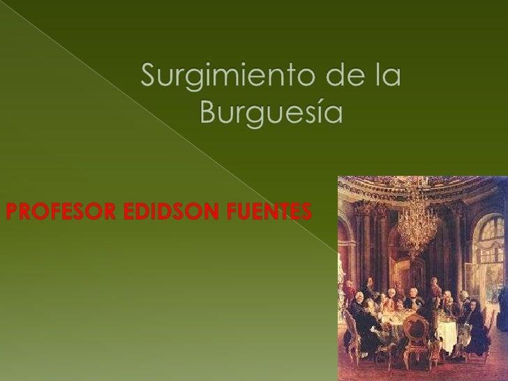 Surgimiento de la burguesa