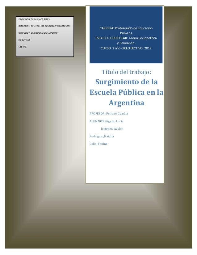 PROVINCIA DE BUENOS AIRESDIRECCIÓN GENERAL DE CULTURA Y EDUCACIÓN                                                  CARRERA...