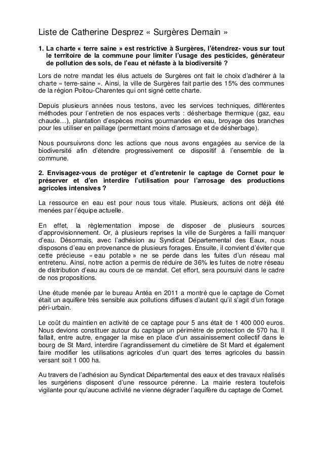 Liste de Catherine Desprez « Surgères Demain » 1. La charte « terre saine » est restrictive à Surgères, l'étendrez- vous s...