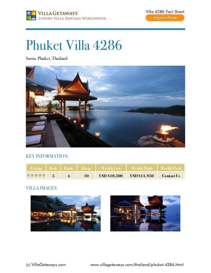 Villa 4286 Fact SheetPhuket Villa 4286Surin, Phuket, ThailandKEY INFORMATION:  Rating    Beds     Baths    Sleeps     Week...