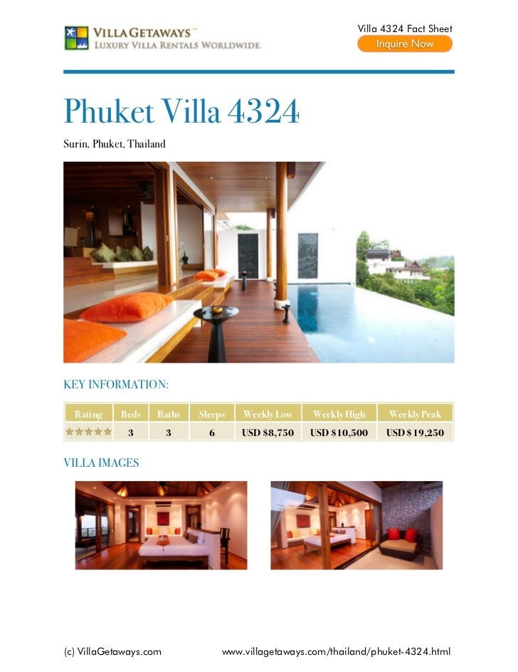 Villa 4324 Fact SheetPhuket Villa 4324Surin, Phuket, ThailandKEY INFORMATION:  Rating    Beds     Baths    Sleeps    Weekl...