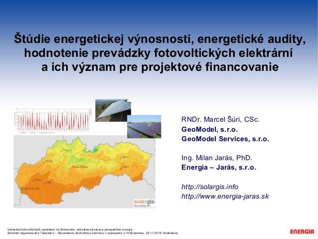 Výstavba fotovoltických zariadení na Slovensku: aktuálna situácia a perspektíva rozvoja Seminár organizovaný Taliansko – S...