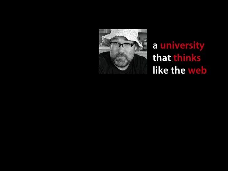 A University That Thinks Like the Web