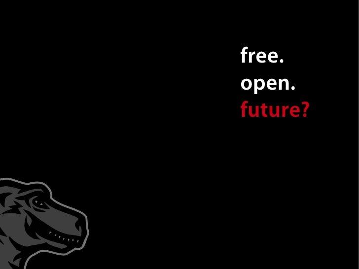 Free. Open. Future? Mark Surman FOSDEM 2009 Talk