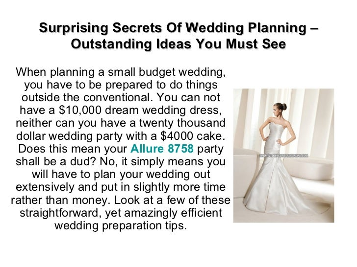 Surprising Secrets Of Wedding Planning – Outstanding Ideas You Must See When planning a small budget wedding, you have to ...