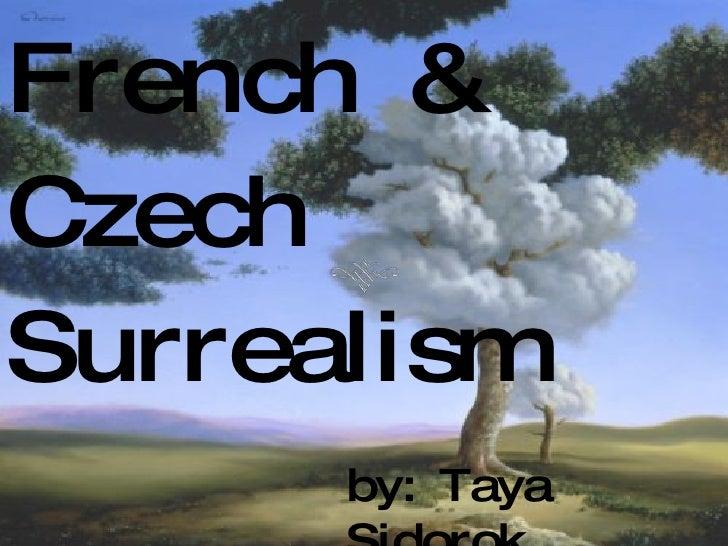 French & Czech Surrealism by: Taya Sidorok