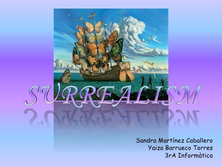 Sandra Martínez Caballero   Yaiza Barrueco Torres         3rA Informàtica
