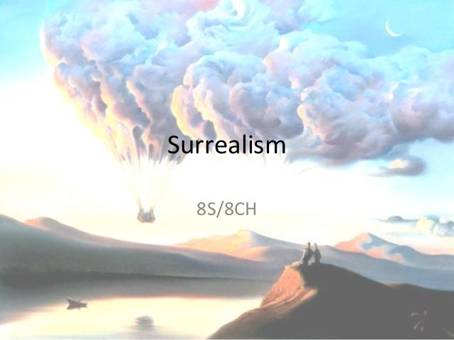 Surrealism 8S/8CH