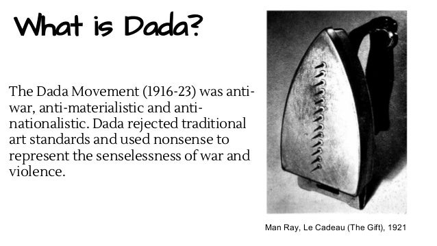 a comparison of the movements of art of dada and surrealism Surrealism supposedly grew out of or outgrew dada in paris, the two movements come from very different time periods and cultural contexts dada was a wartime movement, founded in the midst of an international slaughter of young men, led by a deluded and incompetent class of elites.