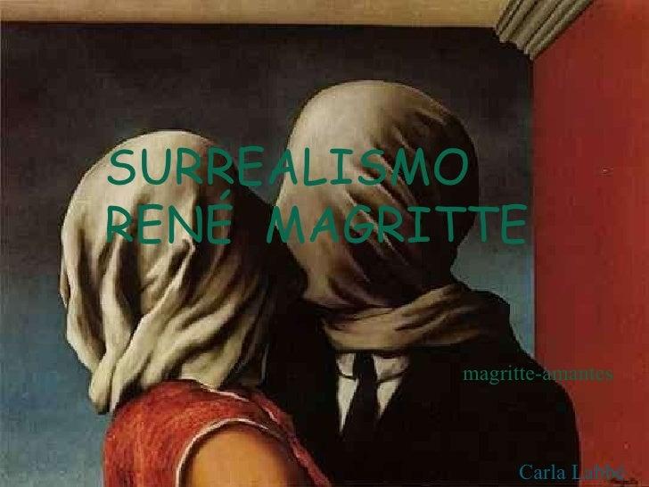 SURREALISMO RENÉ  MAGRITTE magritte-amantes Carla Labbé
