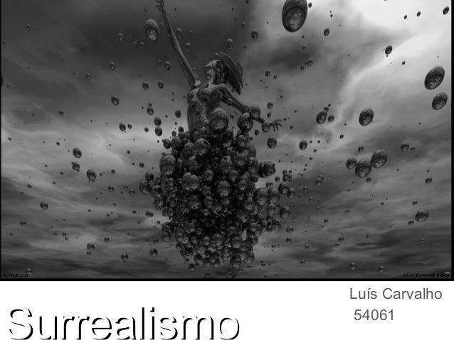 Luís CarvalhoSurrealismo    54061
