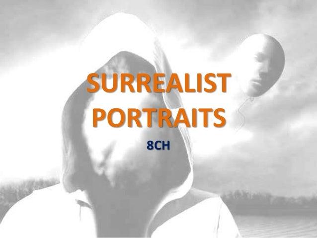 SURREALIST PORTRAITS 8CH
