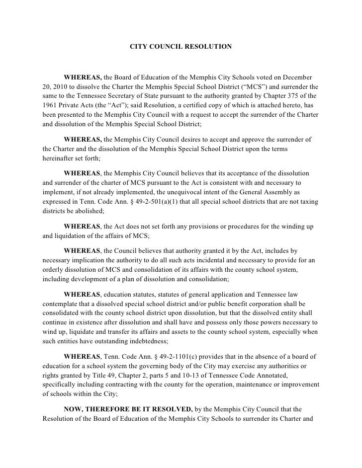 CITY COUNCIL RESOLUTION       WHEREAS, the Board of Education of the Memphis City Schools voted on December20, 2010 to dis...