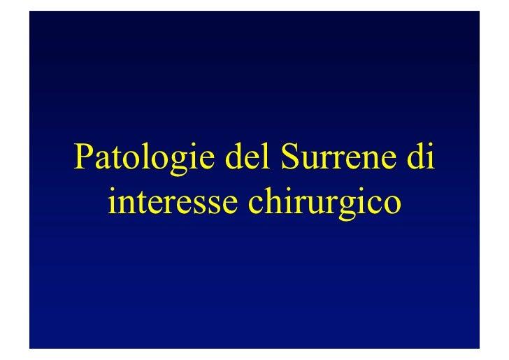 Patologie surrelaniche di interesse chirurgico