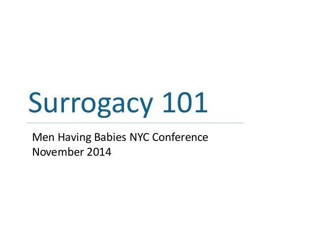Surrogacy 101 Men Having Babies NYC Conference November 2014