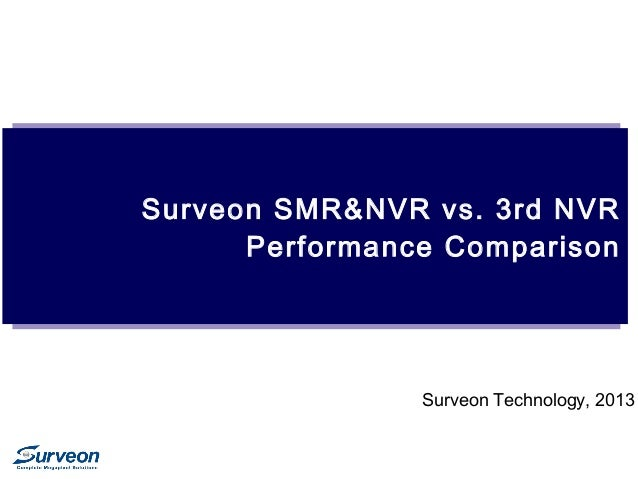 Surveon NVR/SMR Performance Comparison