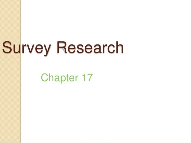 Survey Research Chapter 17