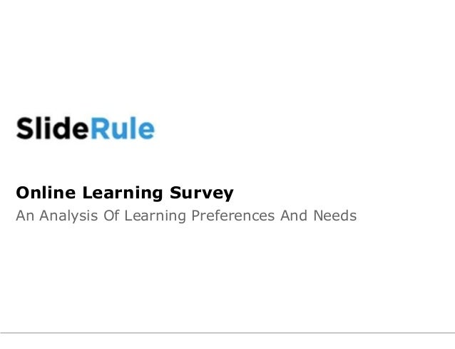 Online Learning Survey An Analysis Of Learning Preferences And Needs