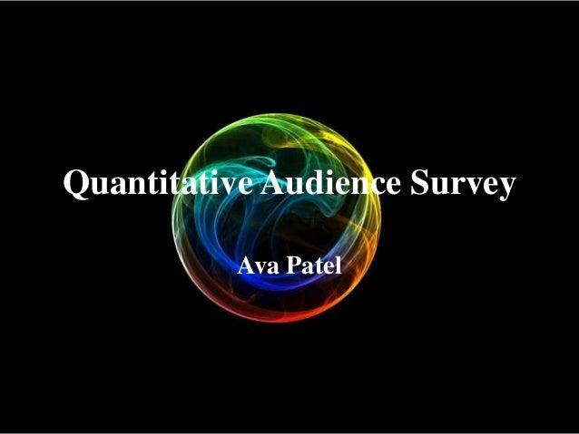 Quantitative Audience Survey