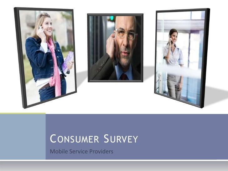 Mobile Service Providers<br />Consumer Survey <br />