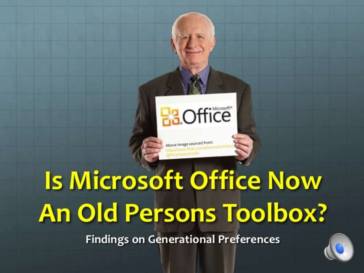 Microsoft Office Generational Preferences - Survey Findings