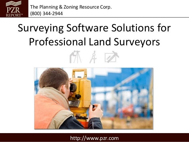 The Planning & Zoning Resource Corp.  (800) 344-2944Surveying Software Solutions for  Professional Land Surveyors         ...