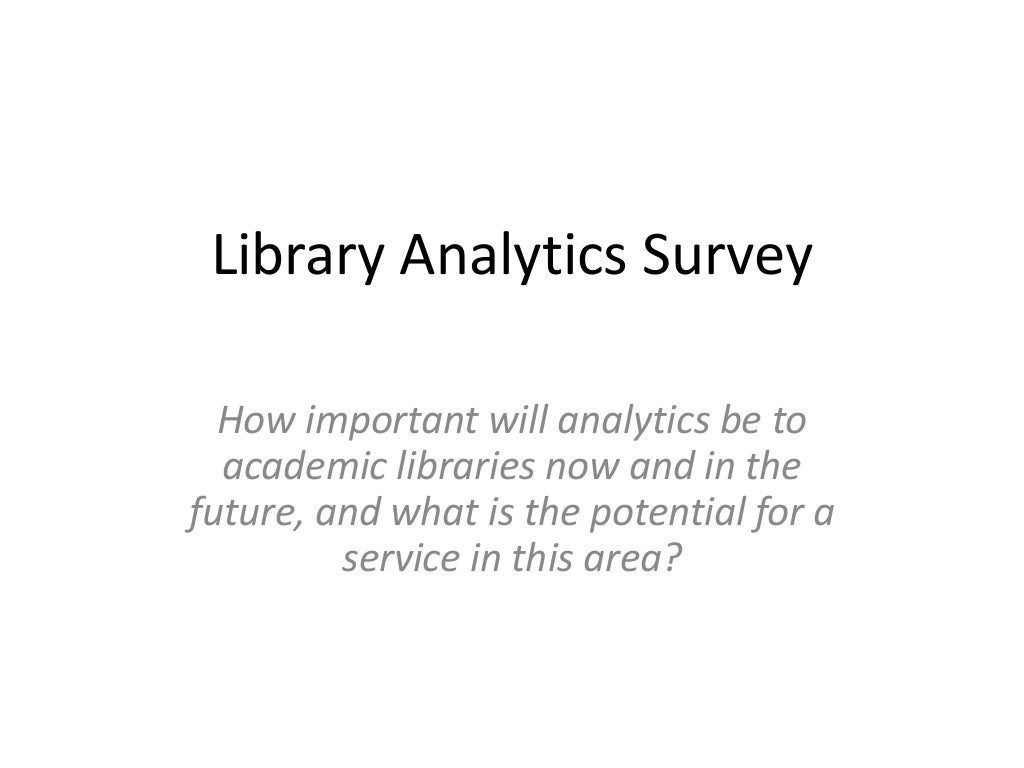 Library Analytics - Community Survey Results (Nov 2012)
