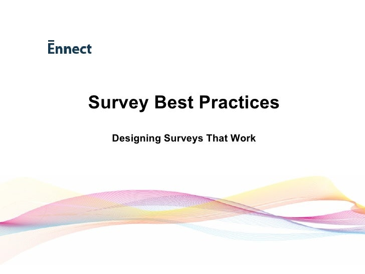 Survey Best Practices Designing Surveys That Work