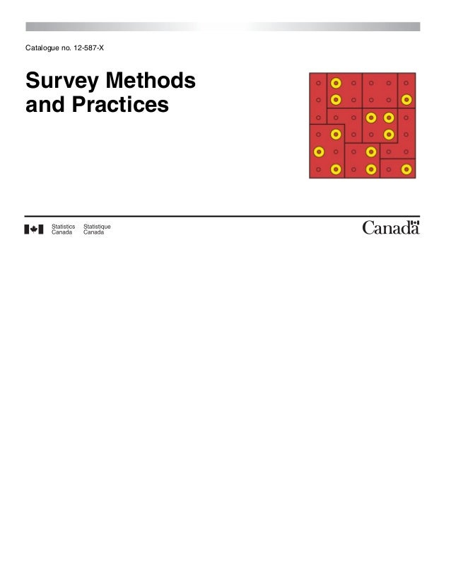 Catalogue no. 12-587-XSurvey Methodsand Practices