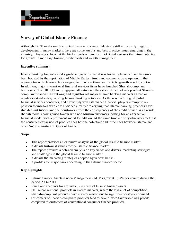 Survey of Global Islamic FinanceAlthough the Shariah-compliant retail financial services industry is still in the early st...