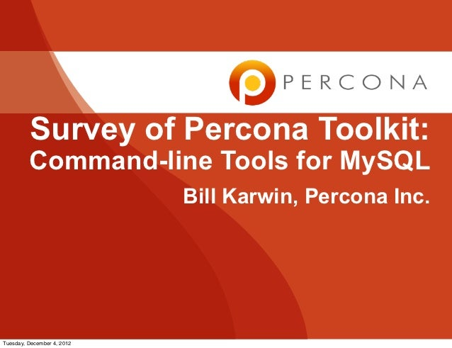 Survey of Percona Toolkit