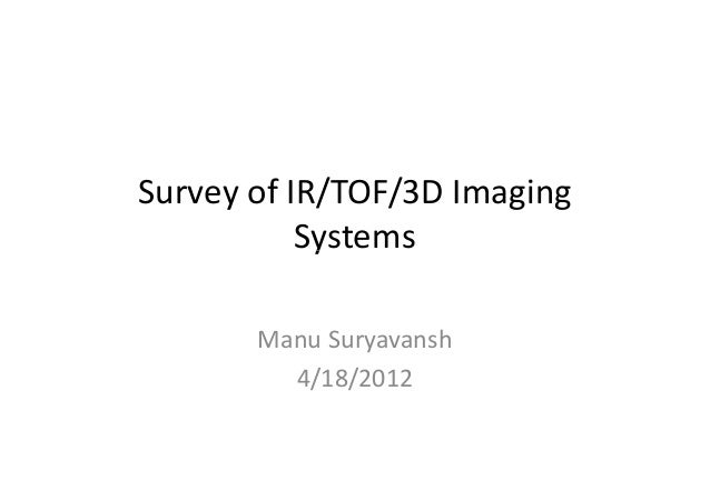 Survey of tof and imaging systems