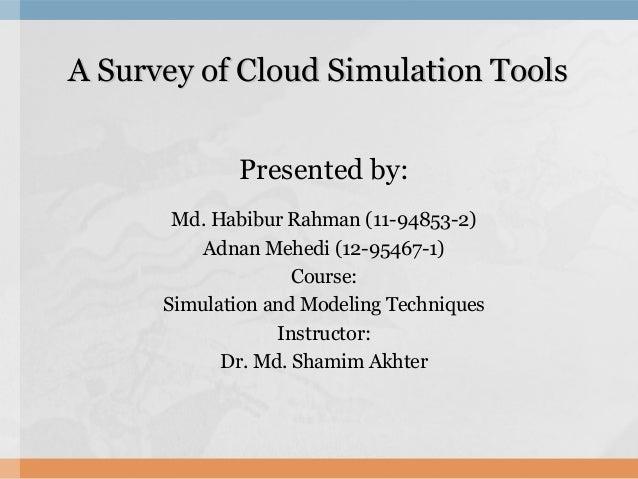 Survey on cloud simulator