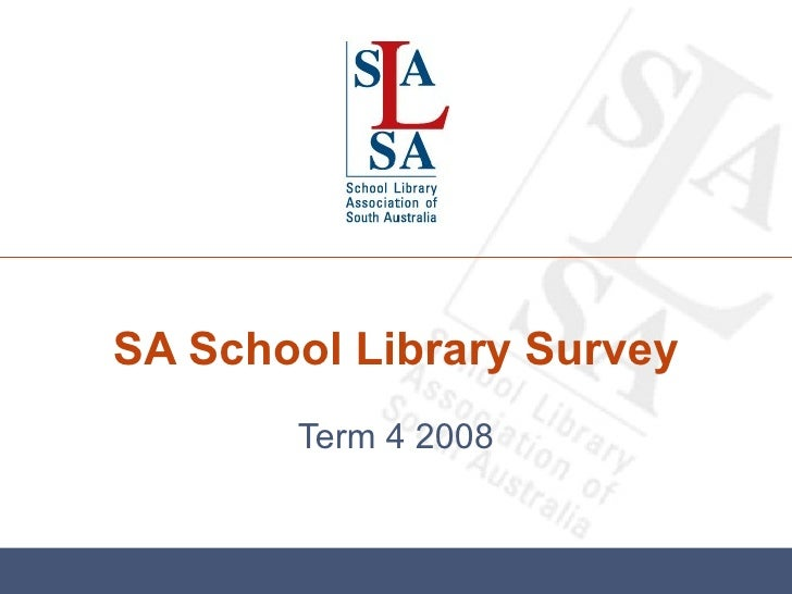 South Australian School Library Survey