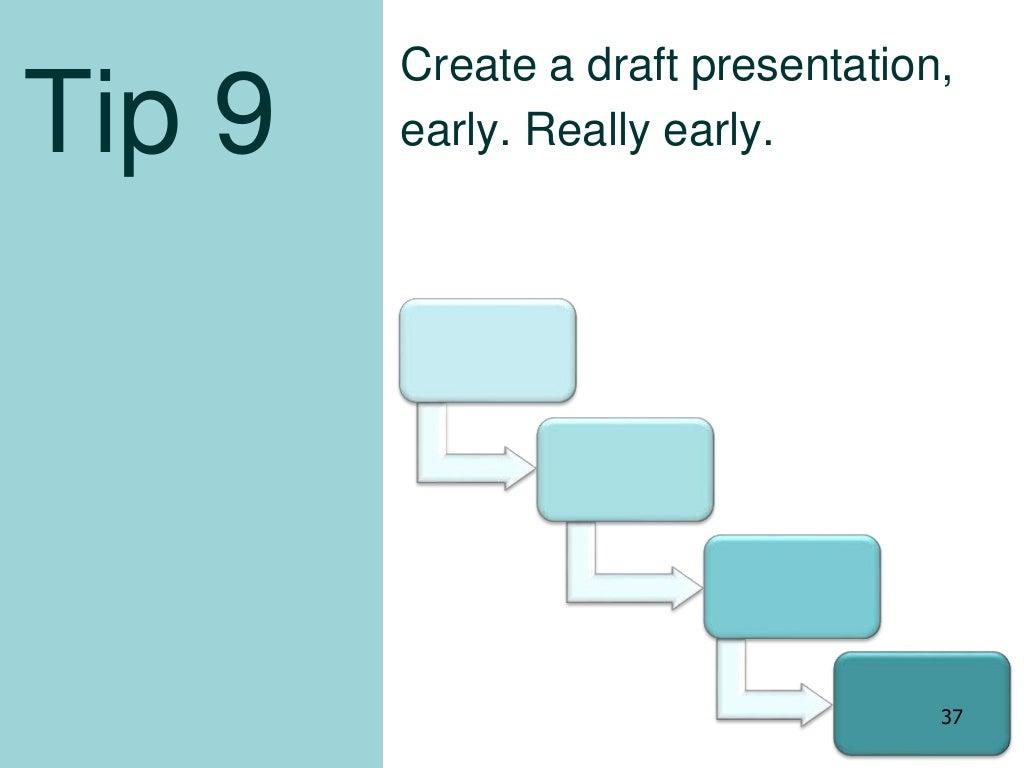 Tip 9 create a draft for Cj evans home designs