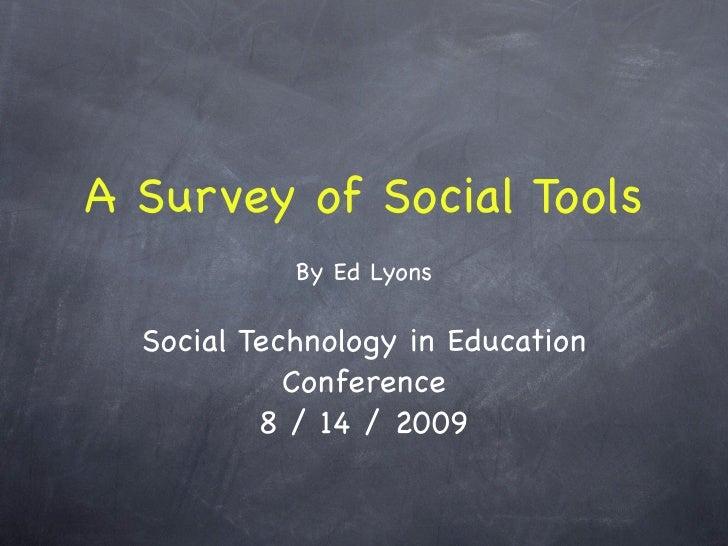 A Survey of Social Tools