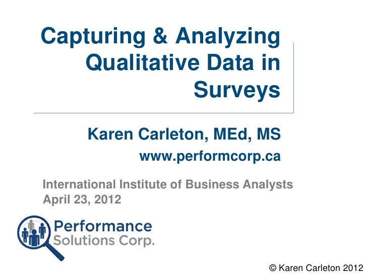Capturing and Analyzing Qualitative Data in Surveys